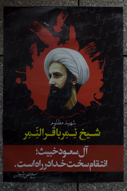 Posters of the cleric Sheikh Nimr al-Nimr executed by Saudi's were all over Tehran.